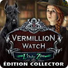 Vermillion Watch: L'Ordre Zéro Édition Collector