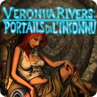 Veronica Rivers : Portails de l'Inconnu