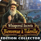 Whispered Secrets: Bienvenue à Tideville Edition Collector