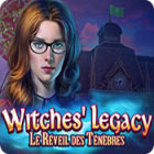 Witches' Legacy: Le Réveil des Ténèbres