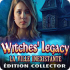 Witches' Legacy: La Ville Inexistante Édition Collector