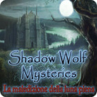 Shadow Wolf Mysteries: La maledizione della luna piena