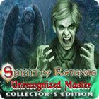 Spirit of Revenge: Unrecognized Master Collector's Edition