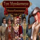 Три мушкетера: миссия Констанции
