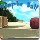 Tropic Ball