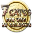7 Gates: Der Weg zu Zalmoxis