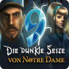 9: Die dunkle Seite von Notre Dame