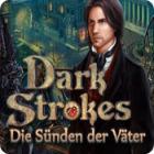 Dark Strokes: Die Sünden der Väter
