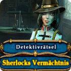 Detektivrätsel: Sherlocks Vermächtnis