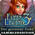 Elven Legend 3: Der gerissene Duke Sammleredition