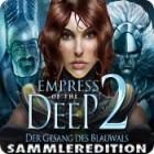 Empress of the Deep 2: Der Gesang des Blauwals Sammleredition