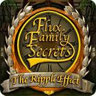 Flux Family Secrets: The Ripple Effect