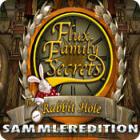 Flux Family Secrets: The Rabbit Hole Sammleredition