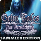 Grim Tales: Das Vermächtnis Sammleredition