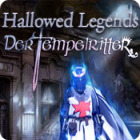 Hallowed Legends: Der Tempelritter