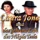Laura Jones und das geheime Erbe des Nikola Tesla