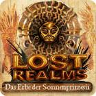 Lost Realms: Das Erbe der Sonnenprinzessin