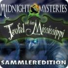 Midnight Mysteries: Teufel auf dem Mississippi Sammleredition