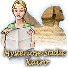Mysteriöse Städte: Kairo