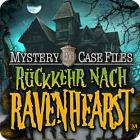 Mystery Case Files: Rückkehr nach Ravenhearst