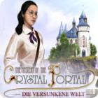 The Mystery of the Crystal Portal: Die versunkene Welt
