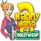 Nanny Mania 2: Hollywood