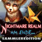 Nightmare Realm: Am Ende... Sammleredition