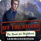 Off the Record: Die Kunst der Verführung Sammleredition