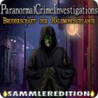 Paranormal Crime Investigations: Bruderschaft der Halbmondschlange Sammleredition