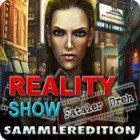 Reality Show: Fataler Dreh Sammleredition