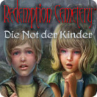 Redemption Cemetery: Die Not der Kinder