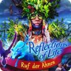 Reflections of Life: Ruf der Ahnen