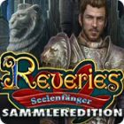 Reveries: Seelenfänger - Sammleredition