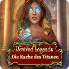 Revived Legends: Die Rache des Titanen