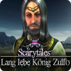 Scarytales: Lang lebe König Zulfo
