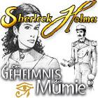 Sherlock Holmes - Das Geheimnis der Mumie