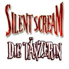 Silent Scream: Die Tänzerin