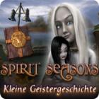 Spirit Seasons - Kleine Geistergeschichte