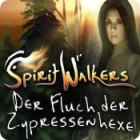 Spirit Walkers: Der Fluch der Zypressenhexe
