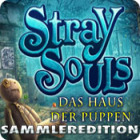 Stray Souls: Das Haus der Puppen — Sammleredition