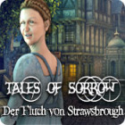 Tales of Sorrow: Der Fluch von Strawsbrough