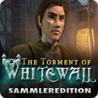 The Torment of Whitewall Sammleredition