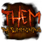 Them: Chapter 1 - The Summoning