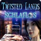 Twisted Lands: Schlaflos