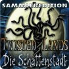 Twisted Lands: Die Schattenstadt - Sammleredition