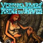 Veronica Rivers: Portale ins Ungewisse