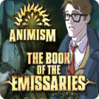 Animism: The Book of Emissaries