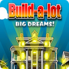 Build-a-Lot: Big Dreams