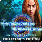 Enchanted Kingdom: A Stranger's Venom Collector's Edition