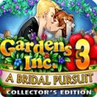 Gardens Inc. 3: A Bridal Pursuit. Collector's Edition